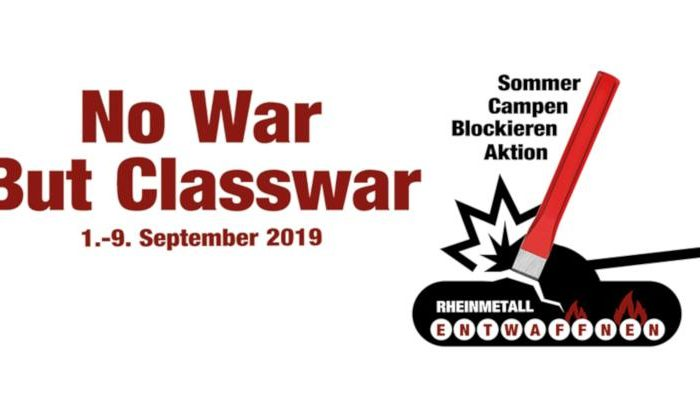 No War But Classwar – Rheinmetall entwaffnen